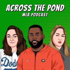 Across The Pond – MLB