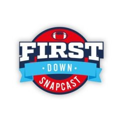 The First Down Snapcast