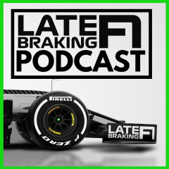 The Late Braking F1 Podcast