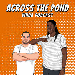 Across The Pond – WNBA