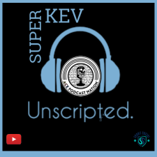 Superkev Unscripted