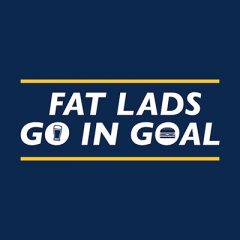 Fat Lads Go In Goal
